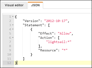 The JSON tab in the IAM console populated with a policy for Lightsail  access.