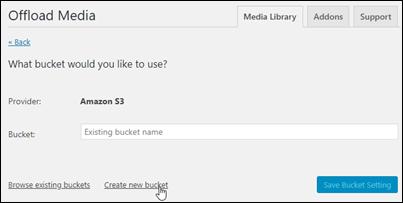 WP Offload Media プラグインを使用して新しい Amazon S3 バケットを作成します。
